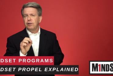 MindSet Propel Explained